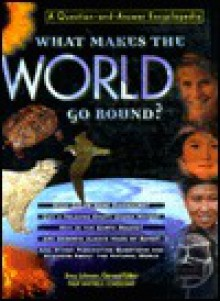 What Makes the World Go Round? - Jinny Johnson