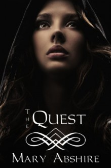 The Quest - Mary Abshire
