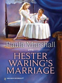Hester Waring's Marriage (The Dilhorne Dynasty) - Paula Marshall
