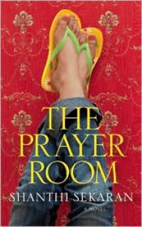 The Prayer Room - Shanthi Sekaran