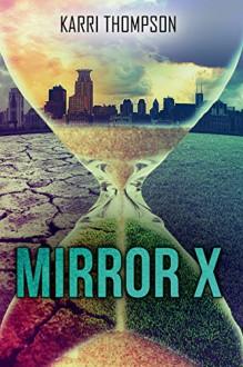 Mirror X (Entangled Teen) - Karri Thompson