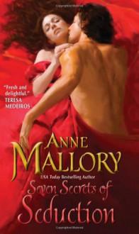 Seven Secrets of Seduction - Anne Mallory
