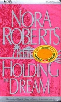Holding the Dream (Audio) - Sandra Burr, Nora Roberts