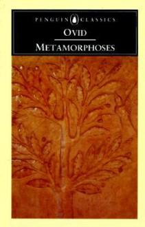 Metamorphoses - Ovid, Mary M. Innes