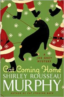 Cat Coming Home - Shirley Rousseau Murphy
