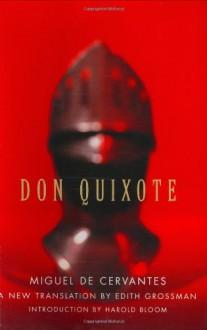 Don Quixote - Harold Bloom, Edith Grossman, Miguel de Cervantes Saavedra