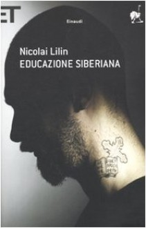 Educazione siberiana - Nicolai Lilin