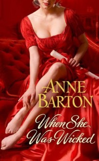 When She Was Wicked - Anne Barton