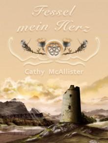 Fessel mein Herz - Cathy McAllister