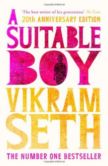 A Suitable Boy - Vikram Seth