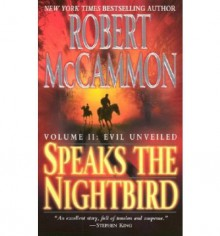 Evil Unveiled (Speaks the Nightbird, #2) - Robert R. McCammon