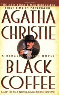 Black Coffee - Agatha Christie, Charles Osborne