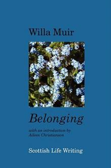 Belonging - Willa Muir