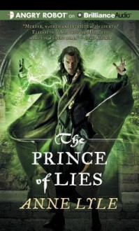 The Prince of Lies - Anne Lyle