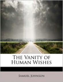 Vanity of Human Wishes - Samuel Johnson
