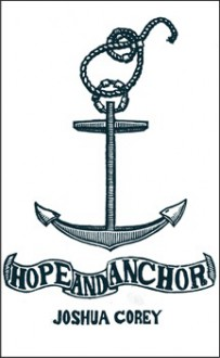 Hope and Anchor - Joshua Corey