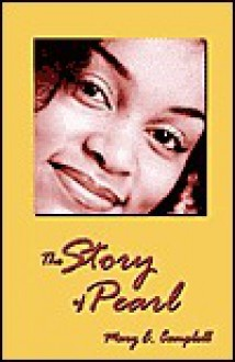 The Story of Pearl - Mary Campbell