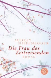 Die Frau des Zeitreisenden (Taschenbuch) - Audrey Niffenegger, Brigitte Jakobeit