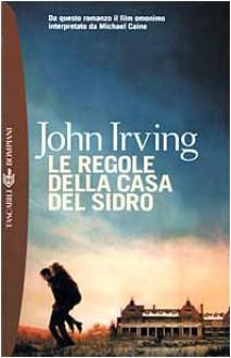 Le regole della casa del sidro - John Irving, Pier Francesco Paolini