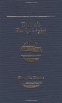 Dawn's Early Light - Elswyth Thane