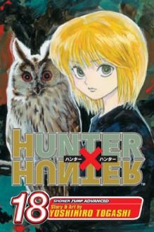 Hunter X Hunter, Volume 18 - Yoshihiro Togashi