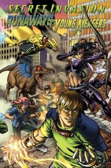 Secret Invasion: Runaways/Young Avengers - Christopher Yost,Takeshi Miyazawa