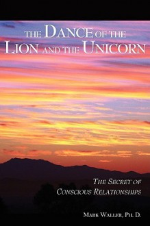 The Dance of the Lion and the Unicorn - Mark Waller