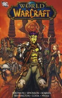World of Warcraft Vol. 4. - Walter Simonson