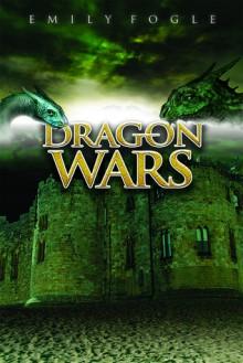 Dragon Wars - Emily Fogle