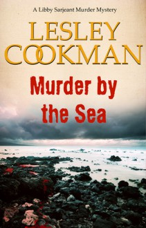 Murder By The Sea - Lesley Cookman
