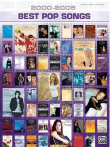 2000-2005 Best Pop Songs - Alfred A. Knopf Publishing Company