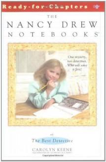 The Best Detective (Nancy Drew Notebooks) - Carolyn Keene
