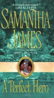 A Perfect Hero - Samantha James