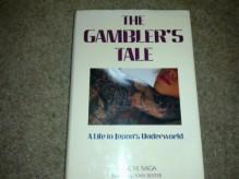 The Gambler's Tale - Junichi Saga, John Bester