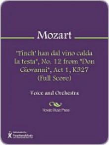 """Finch' han dal vino calda la testa"", No. 12 from ""Don Giovanni"", Act 1, K527 (Full Score) - Wolfgang Amadeus Mozart"