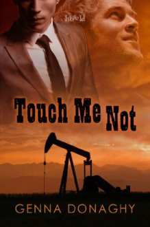 Touch Me Not - Genna Donaghy