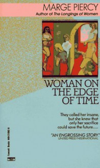 Woman on the Edge of Time - Marge Piercy