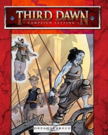 Third Dawn Campaign Setting - Jeremy Smith