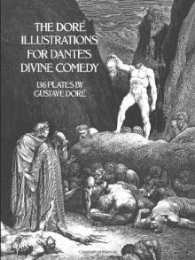 The Doré Illustrations for Dante's Divine Comedy - Gustave Doré, Dante Alighieri