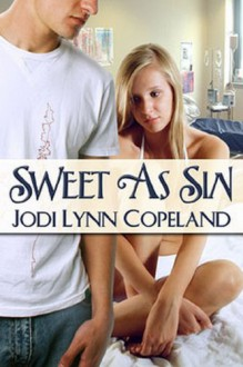 Sweet As Sin - Jodi Lynn Copeland