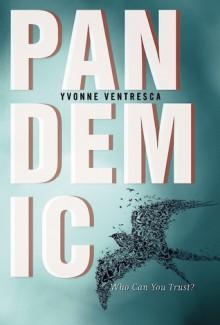 Pandemic - Yvonne Ventresca