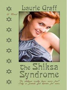 The Shiksa Syndrome - Laurie Graff