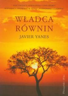 Władca równin - Javier Yanes
