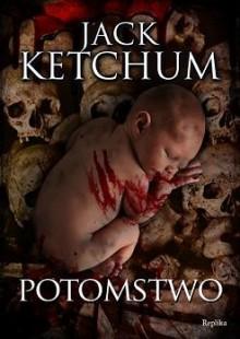 Potomstwo - Jack Ketchum