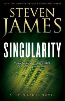 Singularity - Steven James