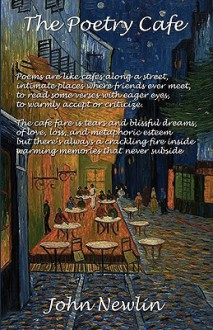 The Poetry Cafe - John Newlin, Vincent van Gogh