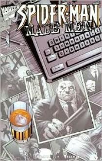 Spider-Man Made Men - Howard Mackie, Norman Felchle