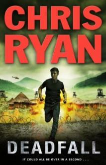 Deadfall: Agent 21 - Chris Ryan