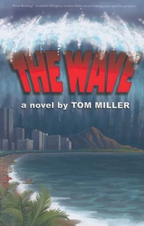 The Wave - Tom Miller