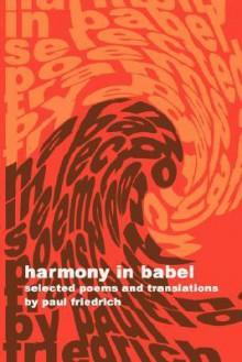 Harmony in Babel - Paul Friedrich
